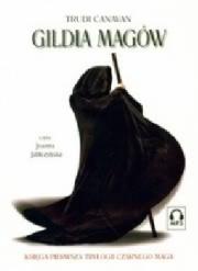 Ok�adka - Gildia Mag�w. Ksi�ga 1. Trylogii Czarnego Maga. Audiobook