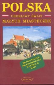Ok�adka - Polska. Urokliwy �wiat ma�ych miasteczek