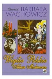 Ok�adka - Wigilie polskie. Adam Mickiewicz