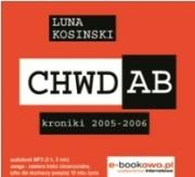 Ok�adka - CH.W.D.A.B. Kroniki 2005-2006