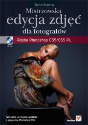Ok�adka - Mistrzowska edycja zdj��. Adobe Photoshop CS5/CS5 PL dla fotograf�w