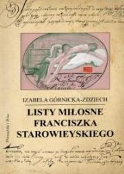 Ok�adka - Listy mi�osne Franciszka Starowieyskiego