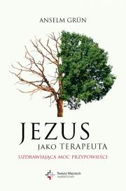Ok�adka - Jezus jako terapeuta. Uzdrawiaj�ca moc przypowie�ci