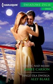 Ok�adka - Ksi�yc nad Miami. Tango dla dwojga