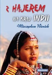 Okładka - Z Hajerem na kraj Indii