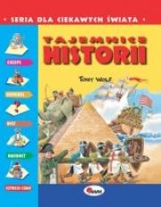 Ok�adka - Tajemnice historii.  Seria Dla Ciekawych �wiata