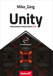 Ok�adka - Unity. Przewodnik projektanta gier