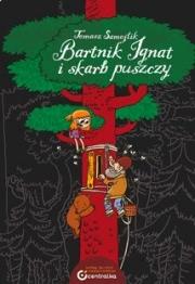 Ok�adka - Bartnik Ignat i skarb puszczy