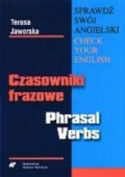Okładka - Czasowniki frazowe - Phrasal Verbs. Sprawdź swój angielski