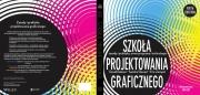 Ok�adka - Szko�a projektowania graficznego. zasady i praktyka, nowe programy i technologie