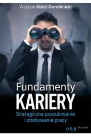 Ok�adka - Fundamenty kariery. Strategiczne poszukiwanie i zdobywanie pracy