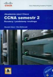 Ok�adka - Akademia Sieci Cisco CCNA semestr 2 Routery i podstawy routingu + CD