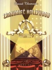 Okładka - Zrozumieć Hollywood. Równianie z niewiadomą