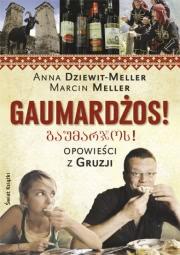 Okładka - Gaumardżos. Opowieści z Gruzji
