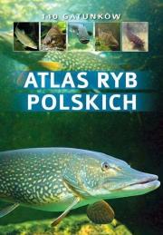 Ok�adka - Atlas ryb polskich 140 gatunk�w