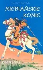 Ok�adka - Niebia�skie konie. Talizman z Nefrytu I