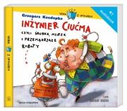 Ok�adka -  In�ynier Ciu�ma, czyli �rubka, m�otek i przem�drza�e roboty. Audiobook