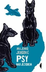 Ok�adka - Psy nad jeziorem