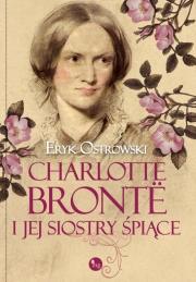 Ok�adka - Charlotte Bronte i jej siostry �pi�ce