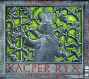 Ok�adka - Kacper Ryx i kr�l alchemik�w