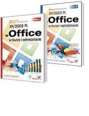 Ok�adka - MS Office XP/2003 PL w biurze i sekretariacie. Tomy 1 i 2