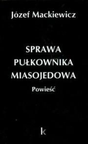 Ok�adka - Sprawa pu�kownika Miasojedowa