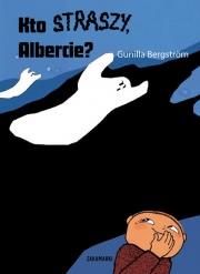 Ok�adka - Kto straszy, Albercie?