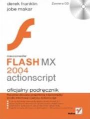 Ok�adka - Macromedia Flash MX 2004 ActionScript. Oficjalny podr�cznik