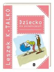 Ok�adka - Dziecko dla pocz�tkuj�cych
