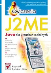 Ok�adka - J2ME. Java dla urz�dze� mobilnych. �wiczenia