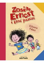 Ok�adka - Zosia, Ernest i kto� jeszcze