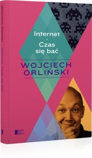 Ok�adka - Internet. Czas si� ba�