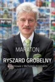 Ok�adka - MARATON. Wywiad rzeka z Ryszardem Grobelnym