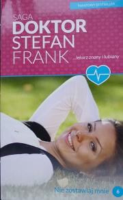Ok�adka - Doktor Stefan Frank Tom 6. Nie zostawiaaj mnie