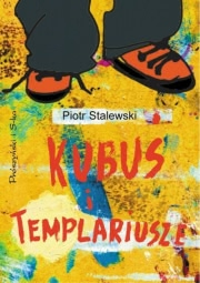 Okładka - Kubuś i Templariusze
