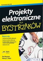 Okładka - Projekty elektroniczne dla bystrzaków