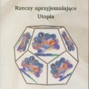 Okładka - Rzeczy uprzyjemniające Utopia
