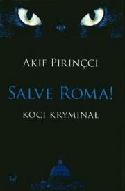 Ok�adka - Salve Roma! Koci krymina�