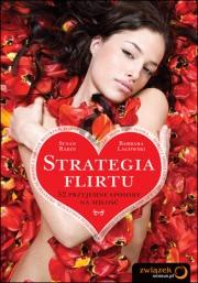 Ok�adka - Strategia flirtu. 52 przyjemne sposoby na mi�o��