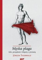 Okładka - Męska plaga. Seks pożądanie i kłopoty z prostatą