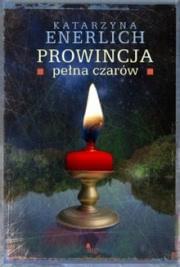 Ok�adka - Prowincja pe�na czar�w