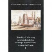 Ok�adka - Ko�cio�y i klasztory rzymskokatolickie dawnego wojew�dztwa nowogr�dzkiego