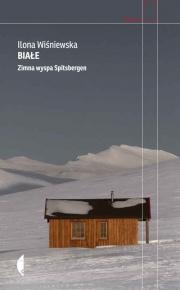 Ok�adka - Bia�e. Zimna wyspa Spitsbergen