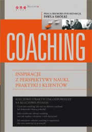 Ok�adka - Coaching. Inspiracje z perspektywy nauki, praktyki i klient�w