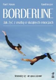 Ok�adka - Borderline. Jak �y� z osob� o skrajnych emocjach