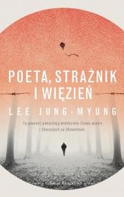 Okładka - Poeta, strażnik i więzień