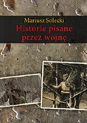 Ok�adka - Historie pisane przez wojn�