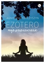 Okładka - Ezotero. Moje przeznaczenie