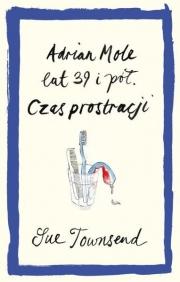 Ok�adka - Adrian Mole lat 39 i p�. Czas prostracji