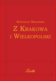 Recenzja - Z Krakowa i Wielkopolski